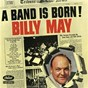 Album A band is born de Billy May
