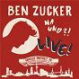 Album Na und?! live! (live at grosse freiheit 36, hamburg / 2018) de Ben Zucker