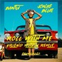 Album Roll with me (friend within remix) de Jonas Blue / Bantu