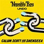 Album Undo de Naughty Boy / Calum Scott / Shenseea