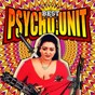 Compilation The best of psycho unit avec Candyman / Rabbit Mac / Daddy Shaq / Sheezay / Rubba Bend...