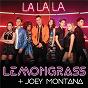Album La la la de Lemongrass / Joey Montana