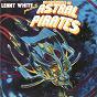 Album The Adventures Of Astral Pirates de Lenny White