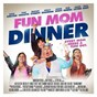Compilation Fun mom dinner (original motion picture soundtrack) avec The Jam / The Go Go'S / Fever High / The Cars / Book of Love...