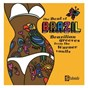Compilation The beat of brazil: brazilian grooves from the warner vaults avec Tom Jobim / Airto Moreira / Gilberto Gil / Banda Black Rio / Azymuth...