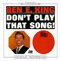 Album Don't play that song de Ben E. King