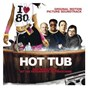 Compilation Hot tub time machine (music from the motion picture) avec The English Beat / Public Enemy / Men Without Hats / David Bowie / The Replacements...