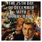 Album 25th day of december with bobby darin de Bobby Darin