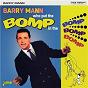 Album Who Put the Bomp in the Bomp Bomp Bomp de Barry Mann