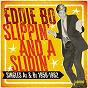 Album Slippin' and a slidin': singles as & BS (1956-1962) de Eddie Bo