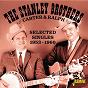 Album Carter & Ralph: Selected Singles (1953-1960) de The Stanley Brothers