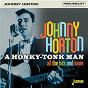 Album A Honky-Tonk Man: All the Hits and More de Johnny Horton