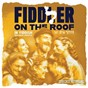 Compilation Fiddler on the roof 2018 cast recording (in yiddish) avec Donna Mckechnie / Fiddler On the Roof 2018 Company / Fiddler On the Roof 2018 Orchestra / Stephanie Lynne Mason / Rachel Zatcoff...