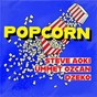 Album Popcorn de Ummet Ozcan / Steve Aoki, Ummet Ozcan & Dzeko / Dzeko