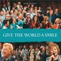 Compilation Give the world a smile (live) avec Charlotte Ritchie / Angela Primm / Gene Mcdonald / Richard Sterban / Mike Allen...