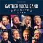 Album Why Me (Live) de Gaither Vocal Band