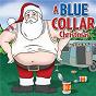 Album A blue collar christmas de Slidawg & the Redneck Ramblers