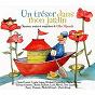 Compilation Un trésor dans mon jardin (chansons de gilles vigneault) avec Richard Desjardins / Luck Mervil / Lynda Lemay / Hart-Rouge / Macha Grenon...