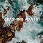 Album Crashing Waves de Rain for Deep Sleep