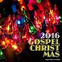 Compilation Gospel christmas 2016 (he's got the whole world in his hands) avec Nina Simone / Janice Harrington / Harold Smith / Mahalia Jackson / Chris Murrell, Robert Irving Iii...