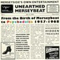 Compilation Unearthed merseybeat, vol. 1 avec Wimple Winch / The Merseys / Johnny Guitar / Paul Murphy / Denny Seyton & the Sabres...