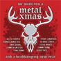 Compilation We wish you a metal xmas and a headbanging new year avec Vinny Appice / Jeff Scott Soto / Bruce Kulick / Bob Kulick / Chris Wyse...