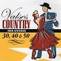 Compilation Valses country des années 30, 40 & 50 avec Ti-Blanc Richard / Tommy Duchesne / Fernand Thibault / Henri Houde et Son Ensemble / Joseph Latour...