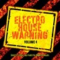 Compilation Electro house warning, vol. 4 avec Alex Menco / Daniel Rose / Mario Valley / Tim Tailor / Luke K...