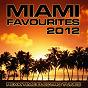 Compilation Miami favourites 2012 (peak time electro tunes) avec Peter Gerassimoff / Rene Rodrigezz / Merlin Milles / House Donkeys / Deep Criminal...