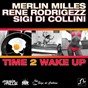 Album Time 2 wake up de Merlin Milles / Rene Rodrigezz / Sigi DI Collini