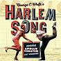 Album Harlem song - original apollo theater cast recording de Original Broadway Cast Recording
