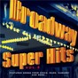 Compilation Broadway: super hits, vol. 2 avec Helen Gallagher / Jerry Lanning / Theodore Saidenberg / Topol / Gareth Davies...