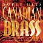Album Canadian brass super hits de Canadian Brass