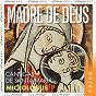 Album Madre de deus, cantigas de santa maria de Patrizia Bovi / Micrologus