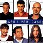 Album Neri per caso de Neri Per Caso