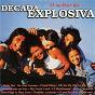 Album O melhor da decada explosiva de Decada Explosiva