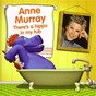 Album There's a hippo in my tub de Anne Murray