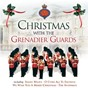 Album Christmas with the grenadier guards de The Grenadier Guards Band