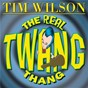 Album The real twang thang de Tim Wilson