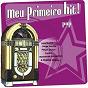 Compilation Meu primeiro hit! (pop) avec P.O.Box / Carlinhos Brown / Jorge Vercilo / Felipe Dylon / Pepe E Nenem...