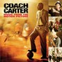 Compilation Coach carter / music from the motion picture avec Czarnok / Red Cafe / Mike Shorey / Fabolous / Chingy...