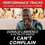 Album I can't complain (performance tracks) - ep de Donald Lawrence & the Tri City Singers