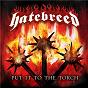 Album Put it to the torch de Hatebreed