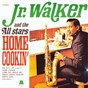 Album Home cookin' de Junior Walker / The All Stars
