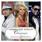 Album Champagne (feat. shaggy) de Sahara