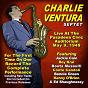 Album Charlie ventura: live at the pasadena civic auditorium may 9, 1949 (feat. charlie ventura septet, jackie cain, roy kral, dave mckenna, bob carter, sonny igoe) de Charlie Ventura / Charlie Ventura, Charlie Ventura Septet