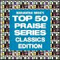 Album Top 50 praise classics de Maranatha! Praise Band