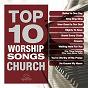 Compilation Top 10 worship songs - church avec Maranatha! Praise Band / Gateway Worship / Maranatha! Music