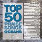 Album Top 50 praise songs - oceans de Maranatha! Music
