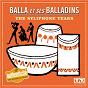 Album The syliphone years de Balla et Ses Balladins